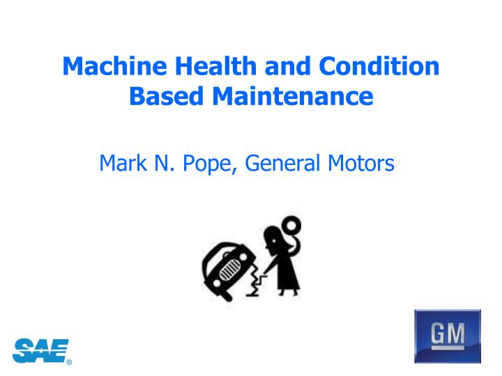 machine health and condition based maintenance n.