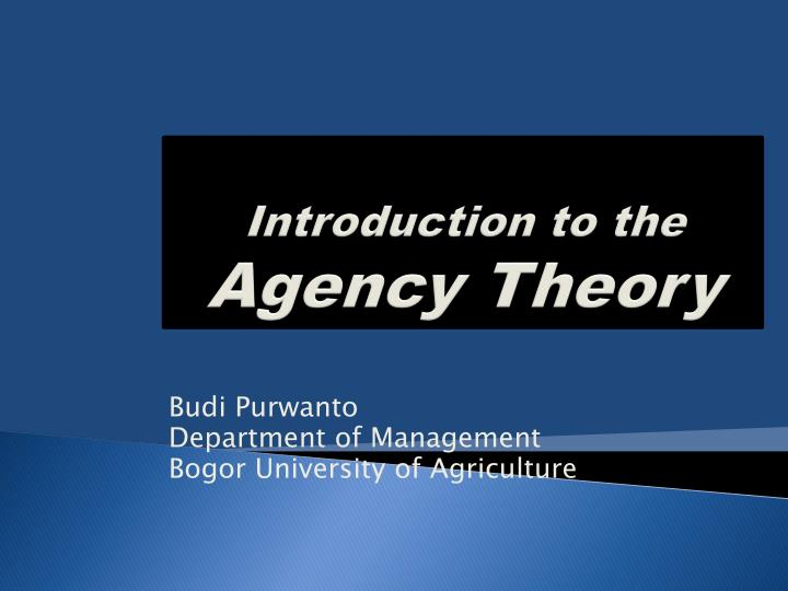 introduction to the agency theory n.