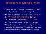 reflections on maxwell s work