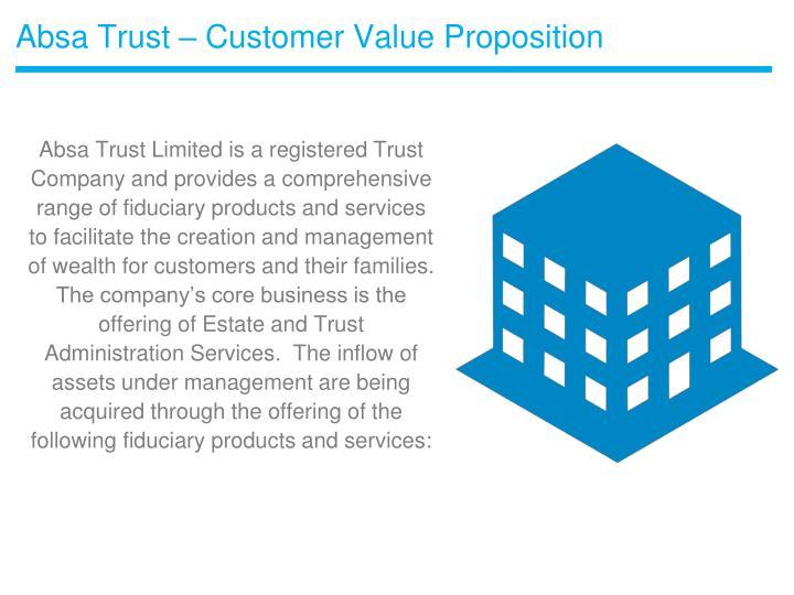 Absa Trust – Customer Value Proposition