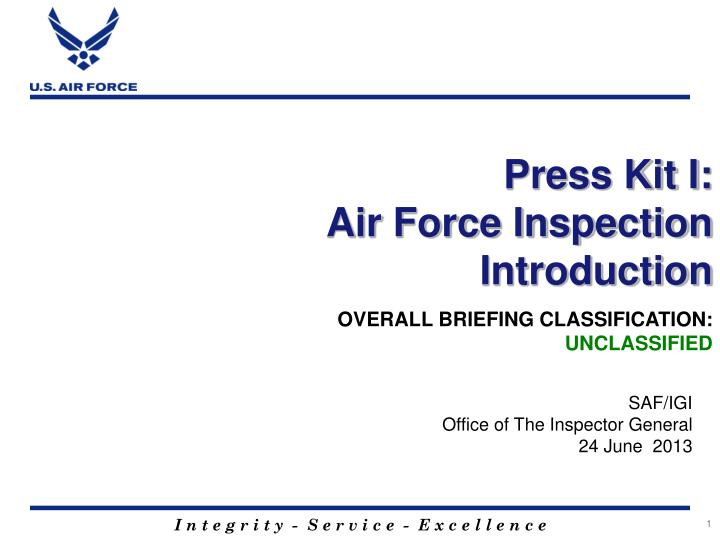 press kit i air force inspection introduction n.