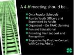 a 4 h meeting should be