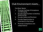 club environment meets
