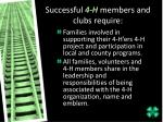 successful 4 h members and clubs require