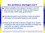 are workforce shortages over