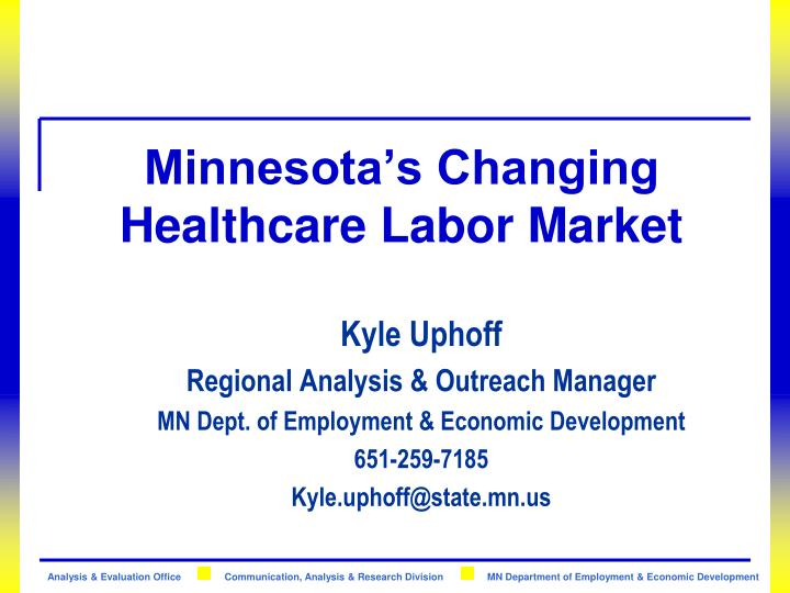 minnesota s changing healthcare labor market n.