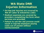 wa state dnr injuries information