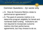 common questions 2yr sector only1
