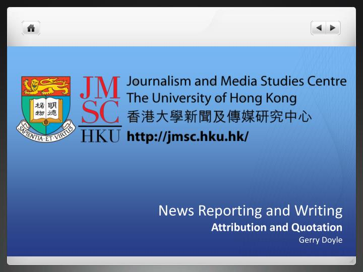 news reporting and writing attribution and quotation gerry doyle n.