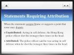 statements requiring attribution3