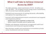 what it will take to achieve universal access by 2030