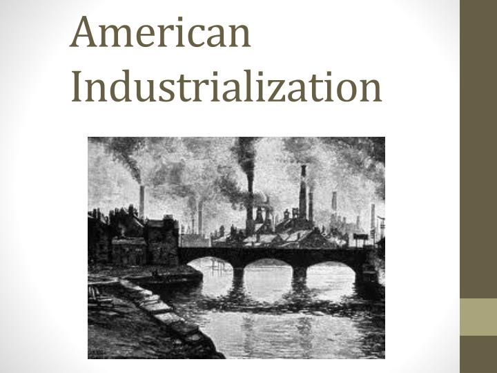 american industrialization n.