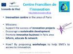 centre francilien de l innovation http www innovation idf org