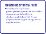 tuscarora approval form