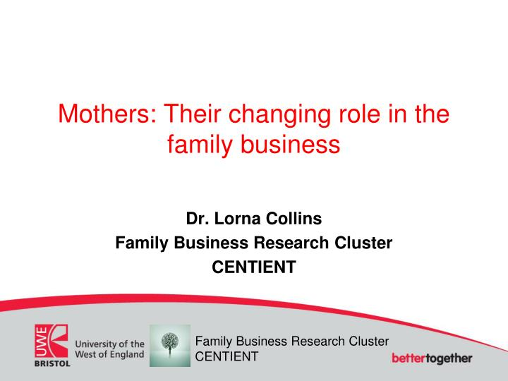 mothers their changing role in the family business n.