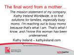 the final word from a mother