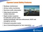 express lanes safety features