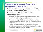 consideration for electro mechanical relays