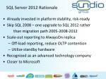 sql server 2012 rationale