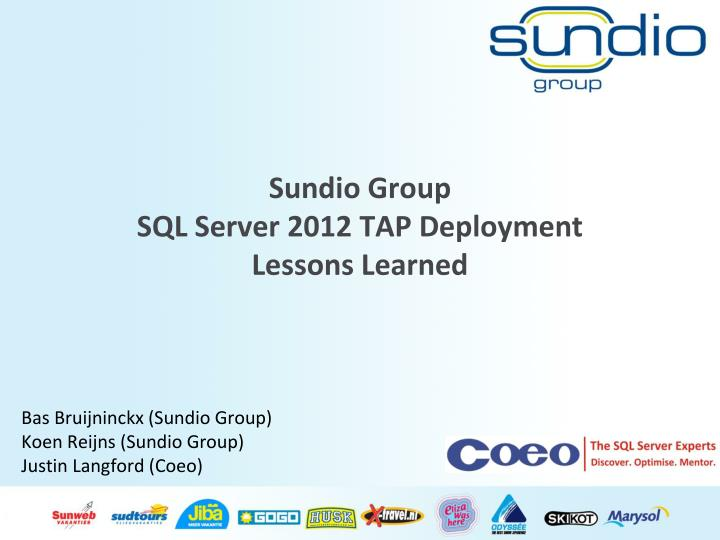 sundio group sql server 2012 tap deployment lessons learned n.