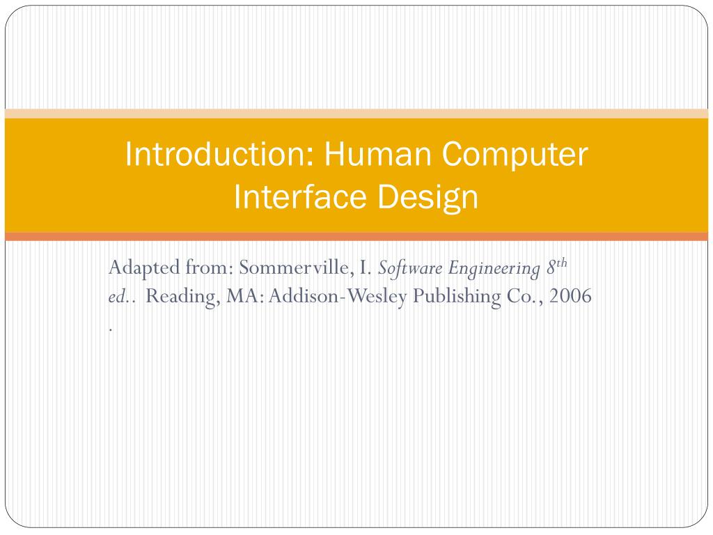 Ppt Introduction Human Computer Interface Design Powerpoint Presentation Id 1651646