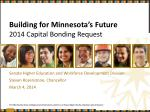 building for minnesota s future 2014 capital bonding request