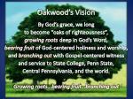 oakwood s vision