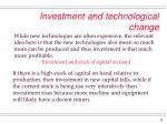 investment and technological change