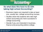 so what does this have to do with taking high school accounting