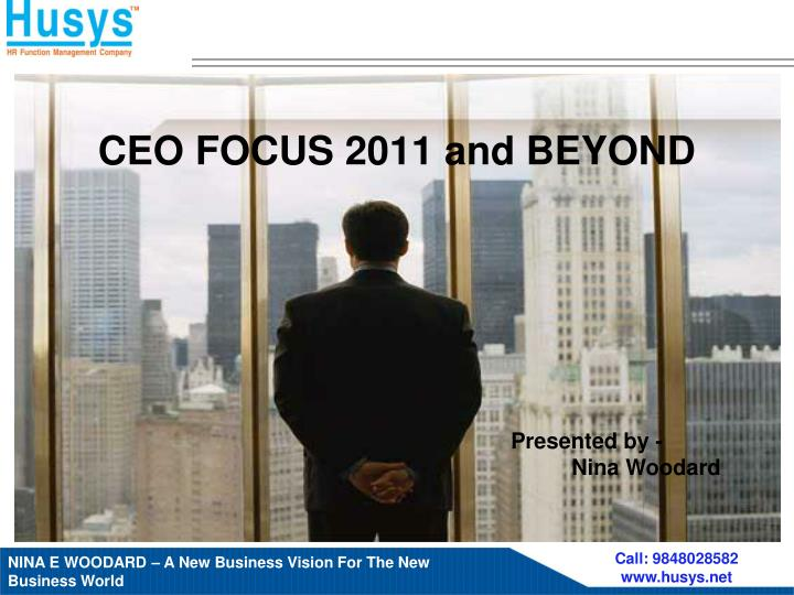 ceo focus 2011 and beyond n.