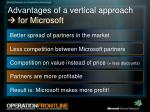 advantages of a vertical approach for microsoft