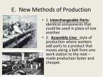 e new methods of production