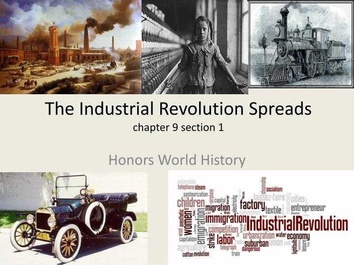 the industrial revolution spreads chapter 9 section 1 n.