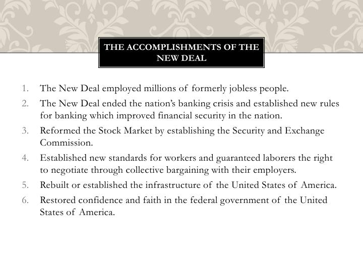 The accomplishments of the new Deal