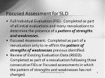 focused assessment for sld