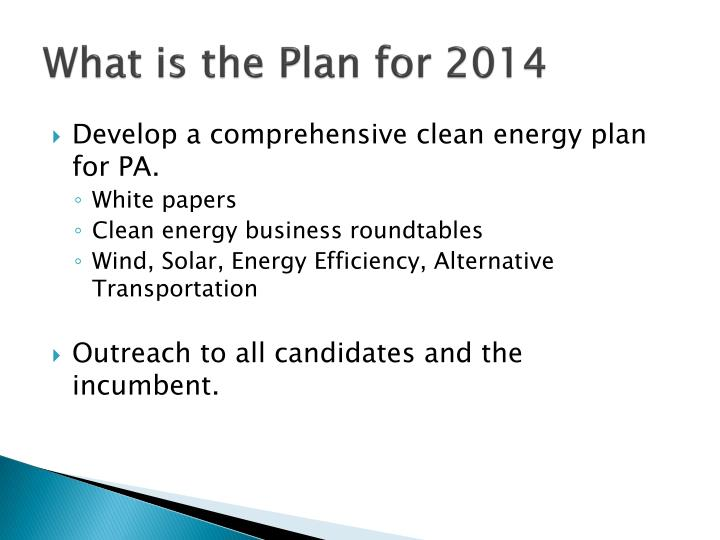 What is the Plan for 2014