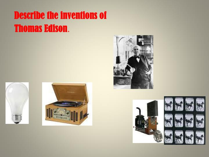 describe the inventions of thomas edison n.