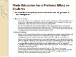 music education has a p rofound effect on students