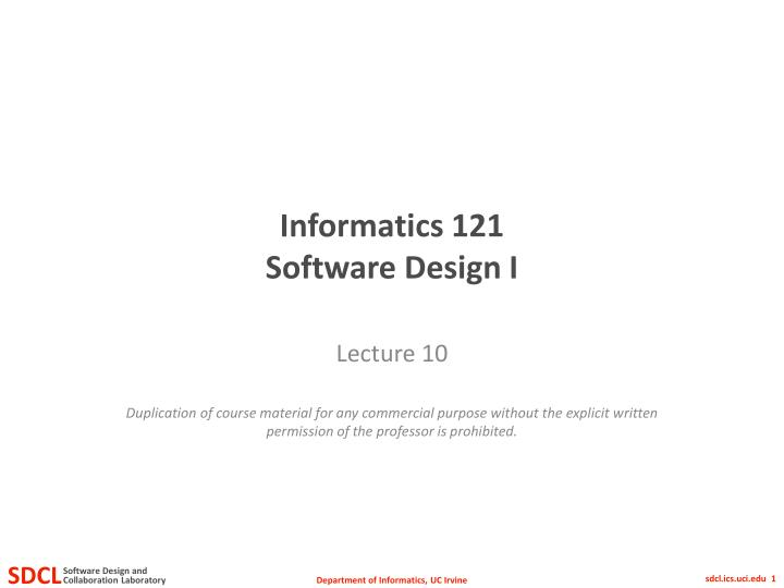 informatics 121 software design i n.
