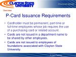 p card issuance requirements