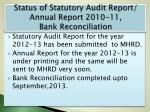 status of statutory audit report annual report 2010 11 bank reconciliation