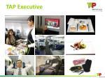 tap executive