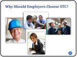 why should employers choose stc