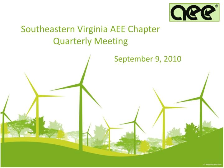 southeastern virginia aee chapter quarterly meeting n.