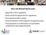 how will walsall works pay