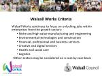 walsall works criteria