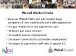 walsall works criteria1