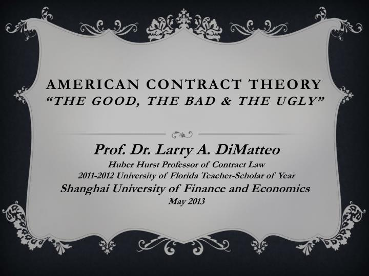 american contract theory the good the bad the ugly n.