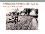 what can we infer about the 1920s by looking at this picture