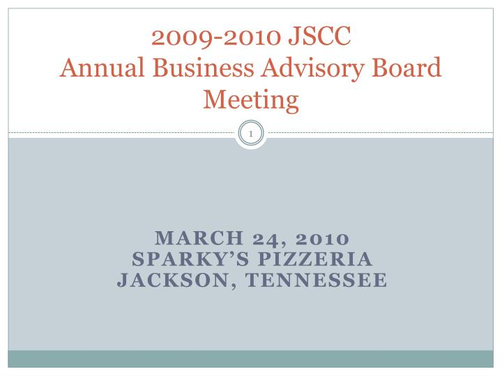 2009 2010 jscc annual business advisory board meeting n.